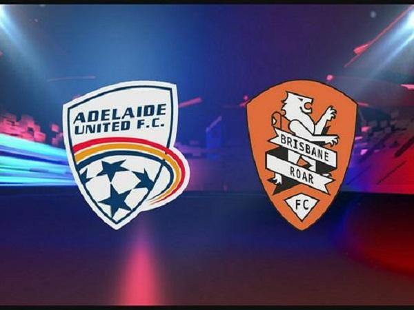 Soi kèo Brisbane Roar vs Adelaide United, 11h ngày 25/04