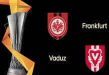 Nhận định Eintracht Frankfurt vs Vaduz, 1h30 ngày 16/08
