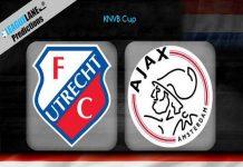 Nhận định kèo Utrecht vs Ajax 2h45, 5/03 (Cúp quốc gia Hà Lan)