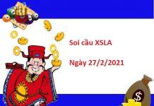 Soi cầu XSLA 27/2/2021