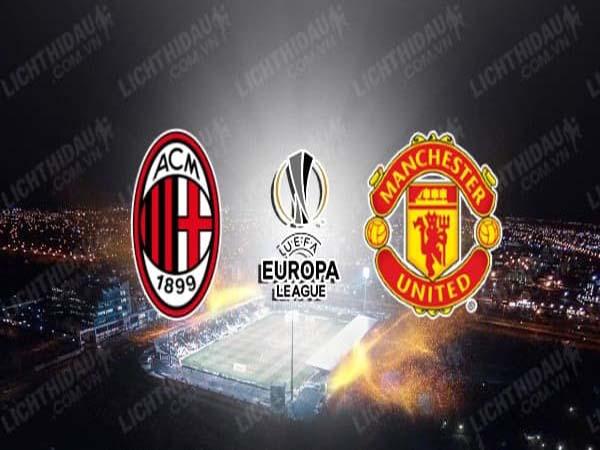 Nhận định AC Milan vs Man Utd, 03h00 ngày 19/3 : Ca khúc khải hoàn