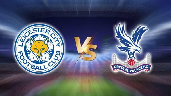 Nhận định trận đấu Leicester City vs Crystal Palace, 02h00 ngày 27/4